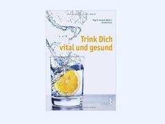 Trink dich vital und gesund-